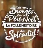 Des Bronzés au Père Noël, la folle histoire du Splendid (TV)