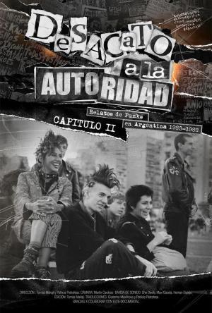 Desacato a la autoridad. Relatos de punks en Argentina 1983-1988