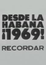 Desde La Habana, ¡1969! recordar (C)