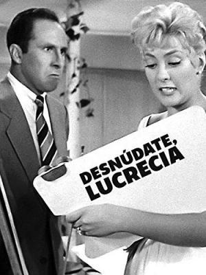 Desnúdate, Lucrecia