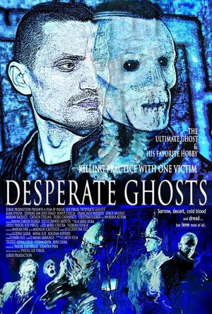 Desperate Ghosts
