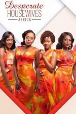 Desperate Housewives Africa (AKA Desperate HWA) (TV Series) (Serie de TV)