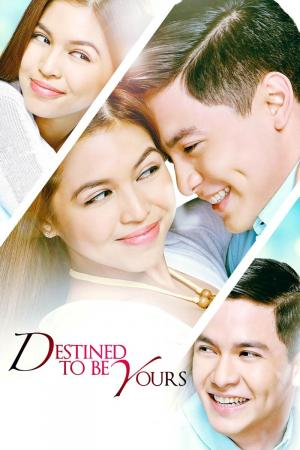 Destined to be Yours (Serie de TV)