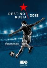Destino Rusia 2018 (Serie de TV)