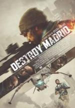 Destroy Madrid (S)