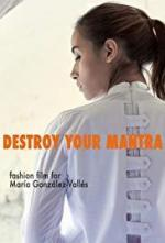 Destroy Your Mantra (C)