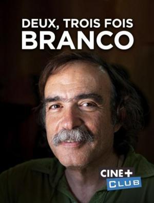 Deux, trois fois Branco, un producteur de légendes