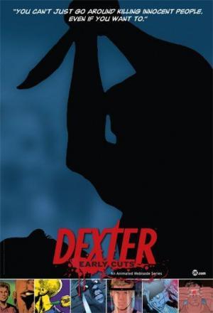 Dexter: Early Cuts (Serie de TV)