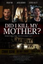 Did I Kill My Mother? (TV)
