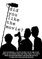 Did You Like the Movie? (C)