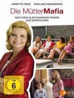 Die Mütter-Mafia (TV)