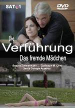 Die Verführung - Das fremde Mädchen (TV)