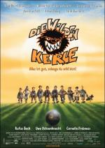 Die Wilden Kerle - Alles ist gut, solange du wild bist! (The Wild Soccer Bunch)