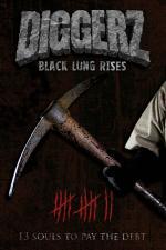 Diggerz - Black Lung Rises