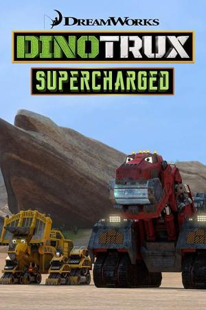 Dinotrux Supercharged (Serie de TV)
