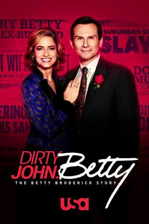 Dirty John: La historia de Betty Broderick (Miniserie de TV)