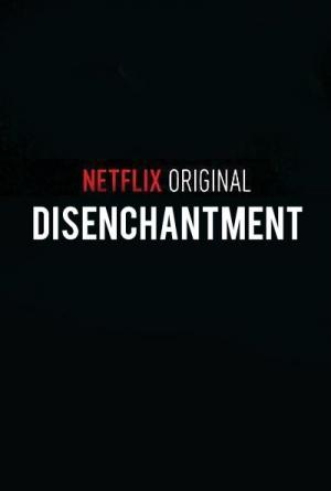 Disenchantment (Serie de TV)
