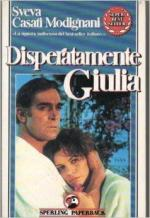 Disperatamente Giulia (TV Miniseries)