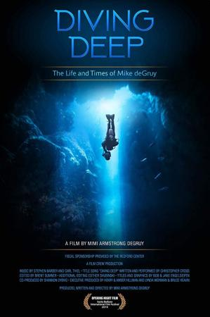Diving Deep: The Life and Times of Mike deGruy