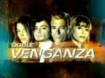 Doble venganza (TV Series)