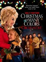 Dolly Parton's Christmas of Many Colors: Circle of Love (TV)
