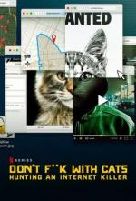 Don't F**k with Cats: Hunting An Internet Killer (TV Miniseries)