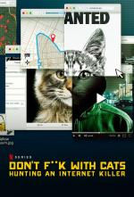 A los gatos, ni tocarlos: Un asesino en internet (Miniserie de TV)