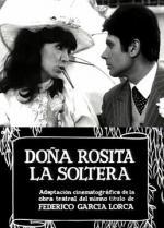 Doña Rosita, la soltera