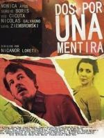 Dos por una mentira (TV Series)