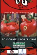 Dos tomates y dos destinos (C)