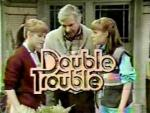 Double Trouble (Serie de TV)