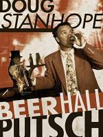 Doug Stanhope: Beer Hall Putsch (TV)
