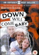 Down Will Come Baby (TV)