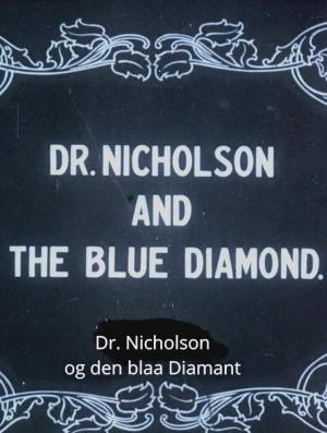 Doctor Nicholson and the Blue Diamond