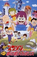 Dr. Slump & Arale: The City of Dreams, Mechapolis