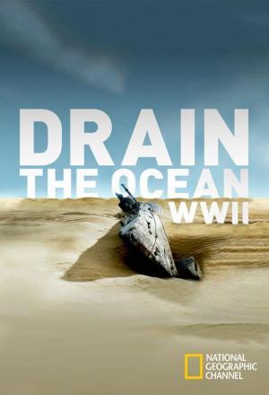 Drenar el océano: Segunda Guerra Mundial (TV)
