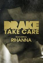 Drake Feat. Rihanna: Take Care (Vídeo musical)