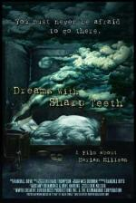 Dreams with Sharp Teeth