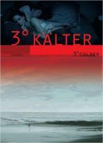 3º kälter (3º Colder)
