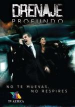 Drenaje profundo (TV Series)