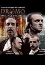 Dromo, Nada es lo que parece (Serie de TV)