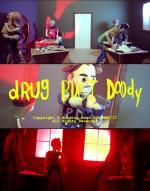 Drug Bust Doody (C)