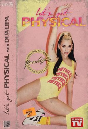 Dua Lipa: Let's Get Physical (Music Video)