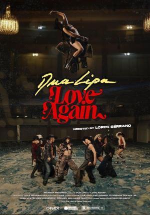 Dua Lipa: Love Again (Music Video)