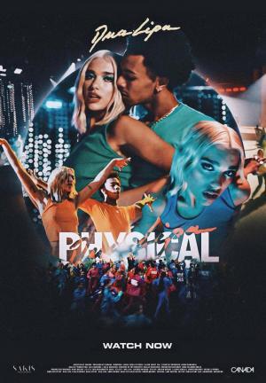 Dua Lipa: Physical (Music Video)