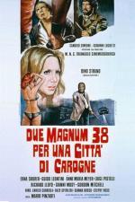 Due Magnum 38 per una città di carogne