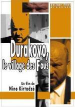 Durakovo: Le village des fous