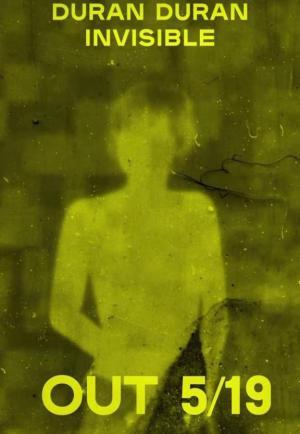 Duran Duran: Invisible (Music Video)