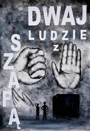 Dwaj ludzie z szafa (Two Men and a Wardrobe) (C)