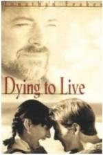 Dying to Live (TV)